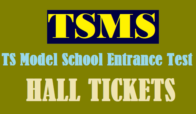 TS Hall Tickets, TS Admissions, TSMS CET, TS Model Schools, TS Model School Hall Tickets, Telangana State Model Schools, TSMS Entrance Test Hall Tickets, www.telanganams.gov.in