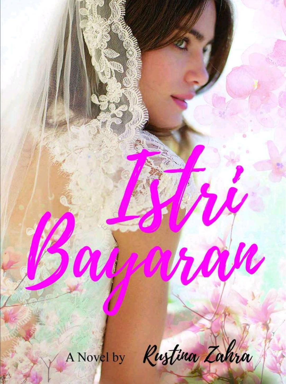 Novel : Istri Bayaran - Rustina Zahra