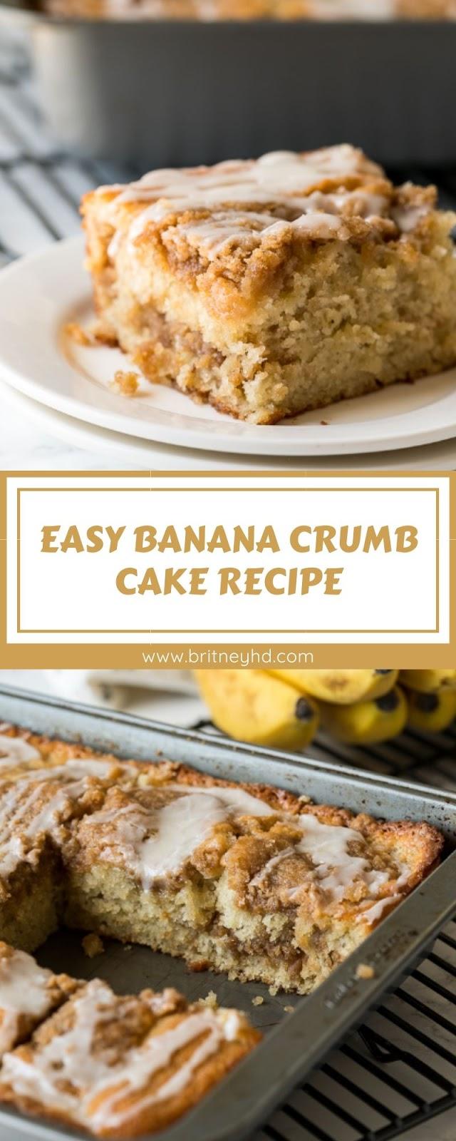 EASY BANANA CRUMB CAKE RECIPE