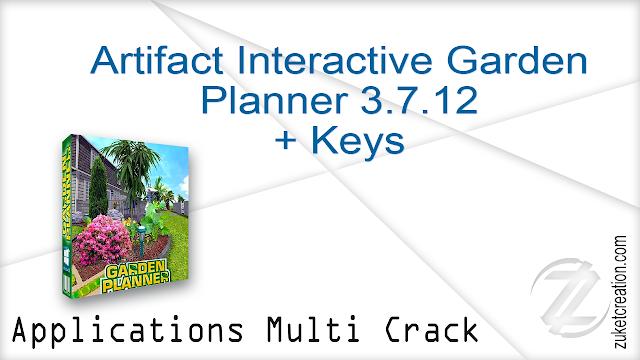 Artifact Interactive Garden Planner 3.7.12 + Keys  |  124 MB