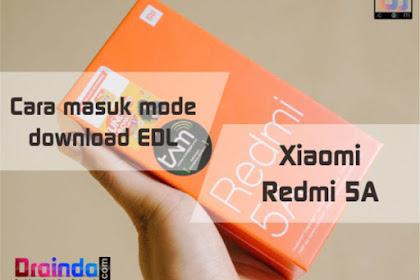3 Cara masuk ke mode download EDL di Xiaomi Redmi 5A
