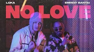 No Love Lyrics in Hindi (हिंदी) – Emiway x Loka