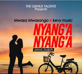 DOWNLOAD AUDIO | Mwasa Mwasango Ft. Kevy Music – Nyang'a Nyang'a. Mp3