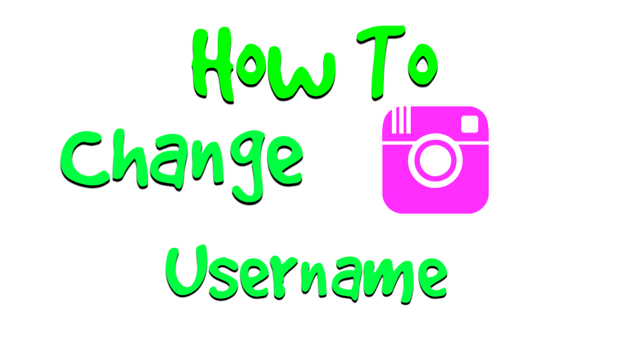 How To Change Username On Instagram 2020