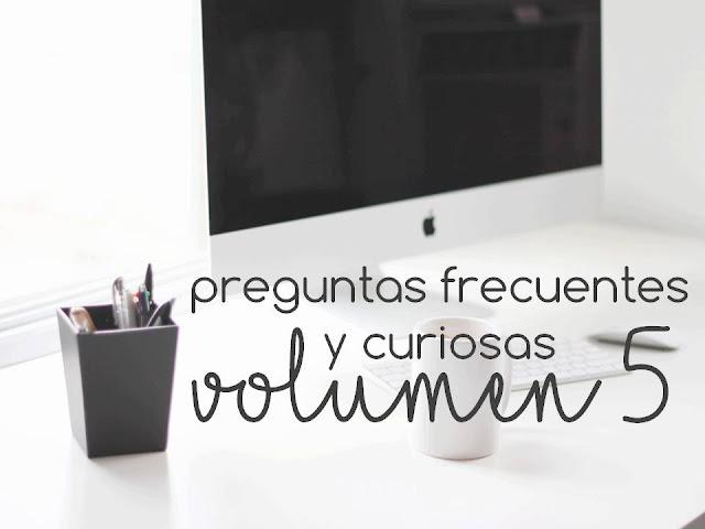 PREGUNTAS FRECUENTES Y CURIOSAS. VOL 5