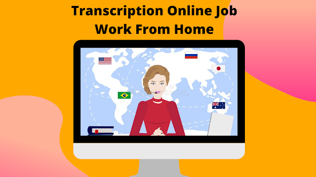 Earn More than 500+ Transcription Online Job Work From Home