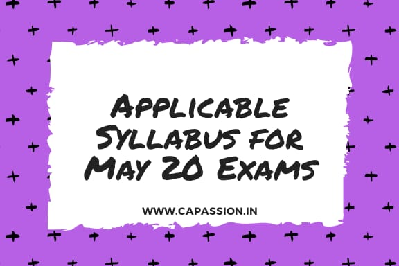 Applicable Syllabus for CA Exams May 2020