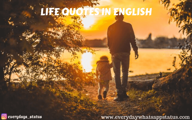 UNIQUE 10+ LIFE QUOTES IN ENGLISH IMAGES | Everyday Whatsapp Status