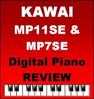 Kawai MP11SE & MP7SE Review