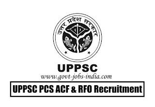 UPPSC PCS ACF & RFO Recruitment 2020