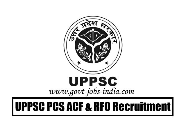 UPPSC PCS ACF & RFO Recruitment 2020 – Combined State/ Upper Subordinate Services (PCS) Exam 2020 (200 Vacancy) – Last Date 02 June 2020
