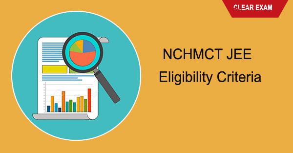 NCHMCT JEE Eligibility Criteria