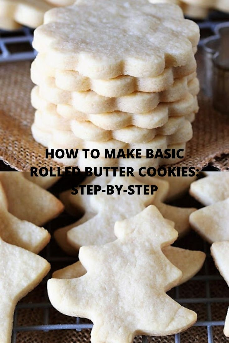 HOW TO MAKE BASIC ROLLED BUTTER COOKIES: STEP-BY-STEP