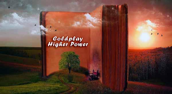 coldplay higher power lyrics