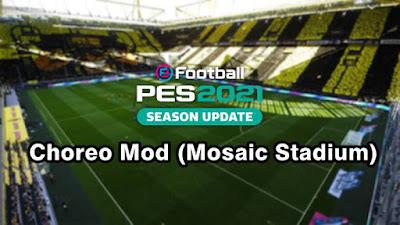 Choreo Mod (Mosaic Stadium) V1.0