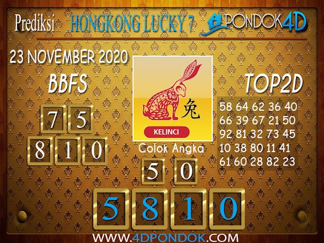 Prediksi Togel HONGKONG LUCKY 7 PONDOK4D 23 NOVEMBER 2020