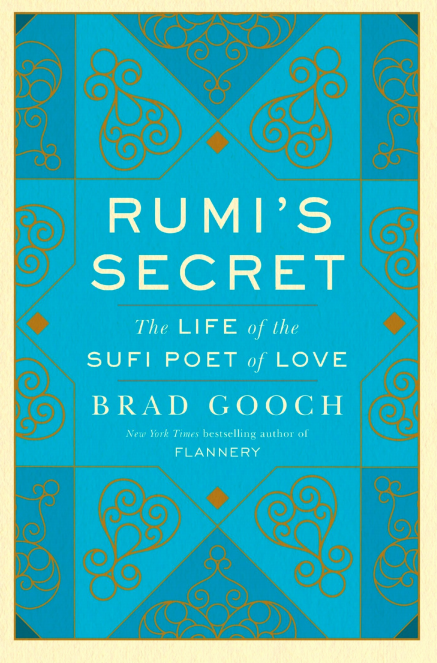 Download Rumi's secret The life of the sufi poet of love free Ebook