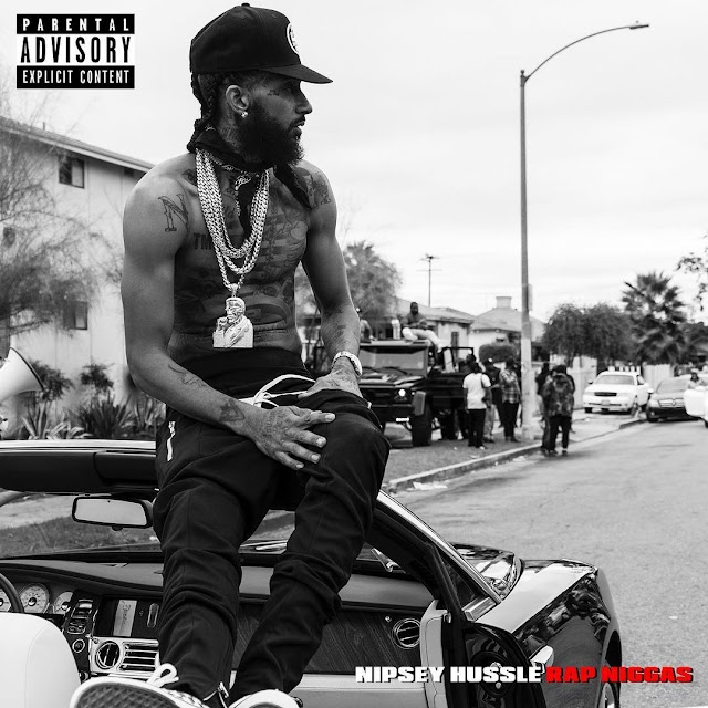 """Rap Niggaz"" music video by Nipsey Hussle"