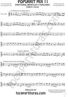 Saxofón Alto y Sax Barítono Partitura de Un elefante se balanceaba, Oh Susana, Es un chico excelente y Caballito Blanco infantil Popurrí Mix 11 Sheet Music for Alto and Baritone Saxophone