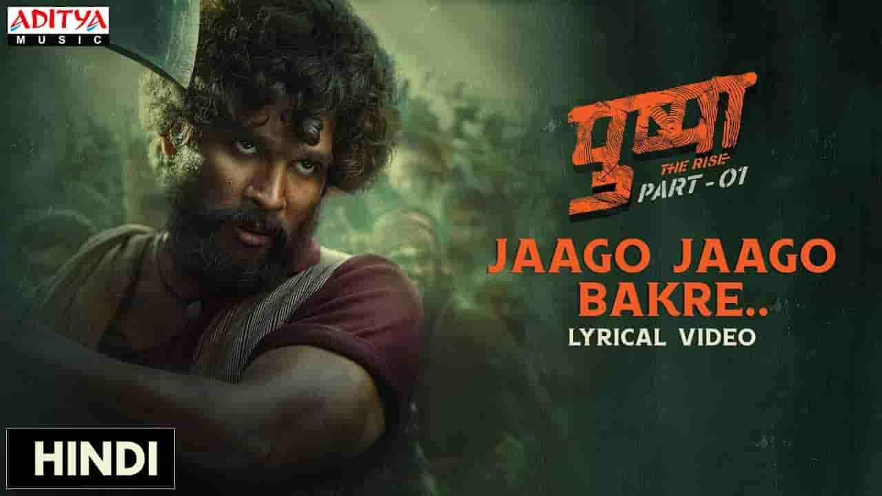 Jaago jaago bakre lyrics Pushpa Vishal Dadlani Bollywood Song