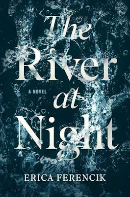 https://www.goodreads.com/book/show/29430686-the-river-at-night?ac=1&from_search=true