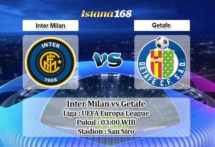 Prediksi Bola Akurat Istana168 Inter Milan vs Getafe 13 Maret 2020
