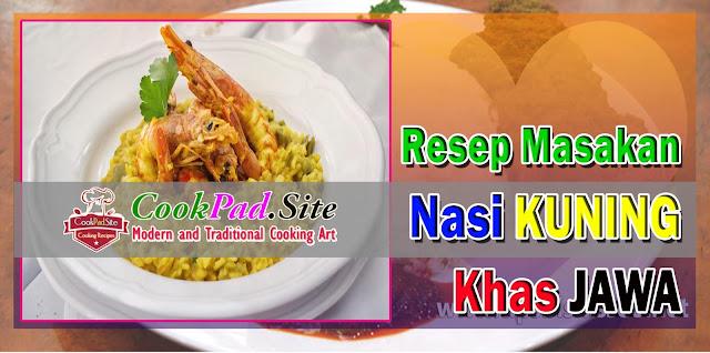 Resep Masakan Nasi Kuning Khas Jawa