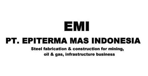 Lowongan Kerja Terbaru SMA Cikarang PT. Epiterma Mas Indonesia (EMI)