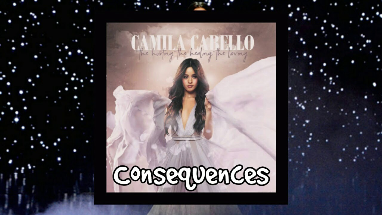 Camila Cabello Consequences Guitar Chords Lyrics Kunci Gitar