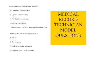 MEDICAL RECORD TECHNICIAN MODEL QUESTIONS