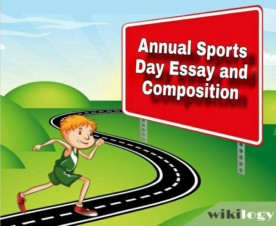 Annual Sports Day Essay and Composition
