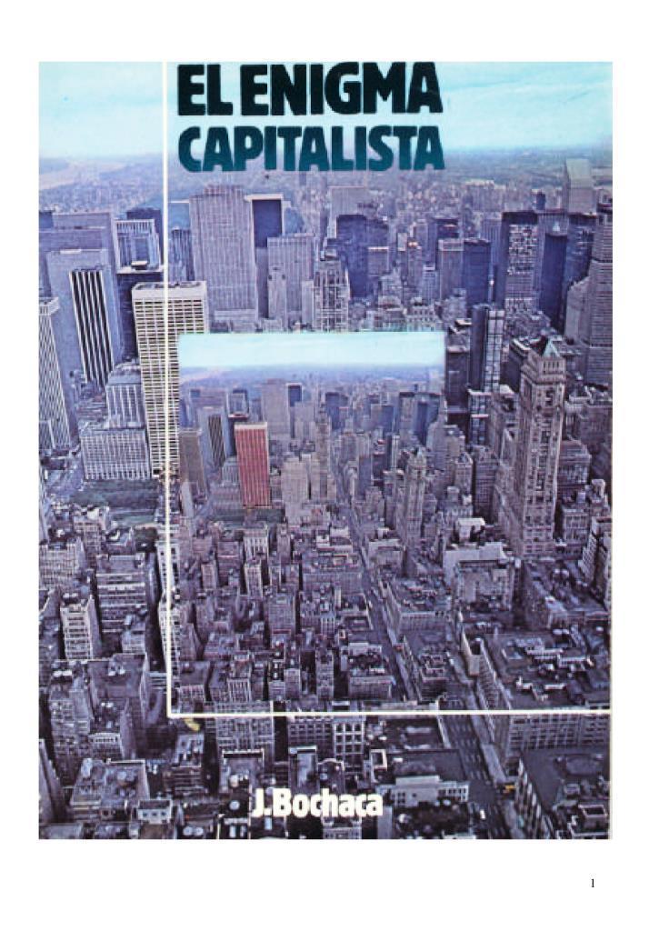 El enigma capitalista – Joaquín Bochaca