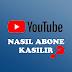 Youtube'da Abone Kasma Yöntemleri