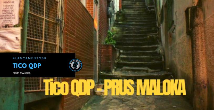 """Tico QDP lança o single """"Prus Maloka"""""""