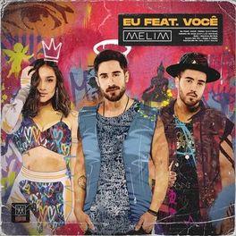 CD Eu Feat. Você – Melim 2020