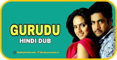 Gurudu Hindi Dubbed Movie