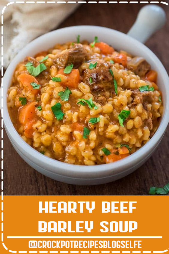 This Hearty Beef Barley Soup is a restaurant-worthy, absolutely delicious, easy-to-make and filling meal. Made with only 8 ingredients, less than 30 minutes of active cooking time, and minimal cleanup, it will feed the whole family! FOLLOW Cooktoria for more deliciousness! #CrockpotRecipesBlogSelfe #beef #barley #soup #stew #comfortfood #onepot #meat #recipeoftheday #CrockpotRecipesBeef