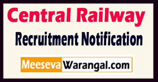 Central Railway Recruitment Notification 2017