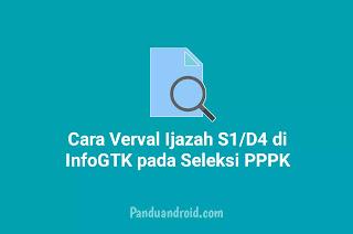 Cara Mudah Verval Ijazah S1/D4 di InfoGTK Untuk Seleksi PPPK