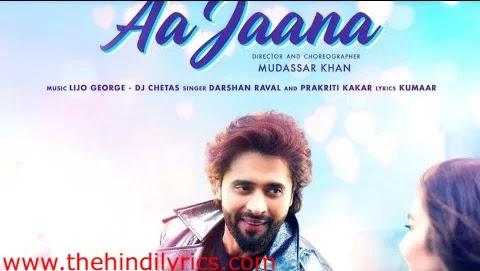 Aa Jaana Lyrics – Darshan Raval (2019)