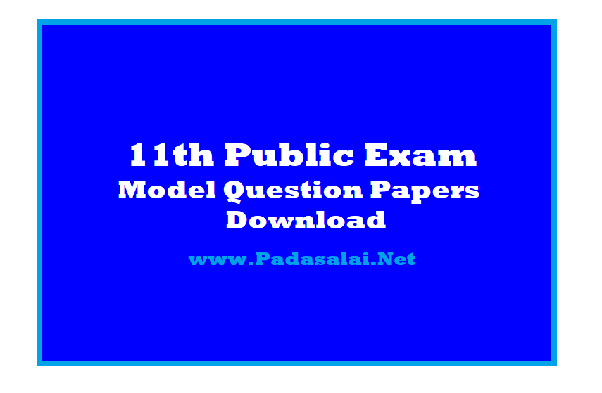 11th Public Exam - Official Govt Model Question Papers Download