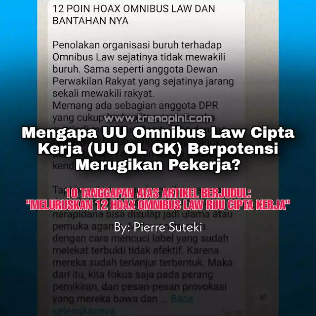 Mengapa UU Omnibus Law Cipta Kerja (UU OL CK) Berpotensi Merugikan Pekerja?