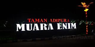Taman Adipura Kota Muara Enim, Destinasi Instagramable Kece