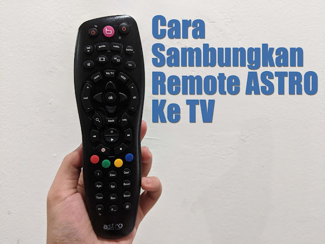 Cara Set Dan Sambungkan Remote Astro Dengan TV