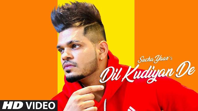 Dil Kudiyan De Lyrics – Sucha Yaar