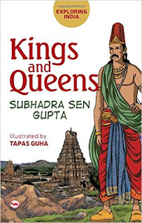 Books: Exploring India: Kings and Queens by Subhadra Sen Gupta (Age: 10+ years)