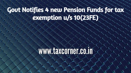 govt-notifies-4-new-pension-funds-for-tax-exemption-us-10-23fe