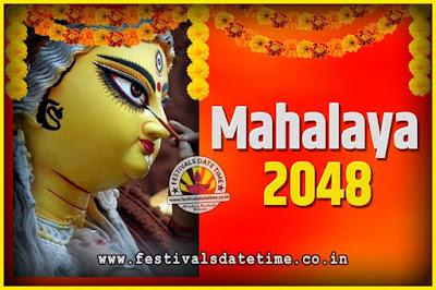 2048 Mahalaya Puja Date and Time Kolkata, 2048 Mahalaya Calendar