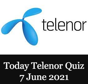 Telenor Quiz Answers 7 June