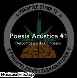 Baixar Descompasso do Compasso - Poesia Acústica 1 Mp3